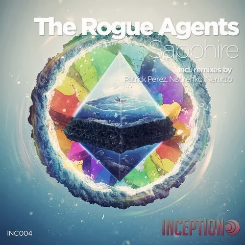 The Rogue Agents – Saphfire incl. Denis Neve, Maylo remix