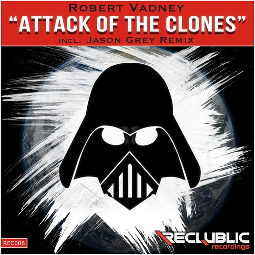 Robert Vadney - Attack of the Clones EP