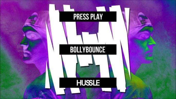 Press Play - Bollybounce (Hussle EP)