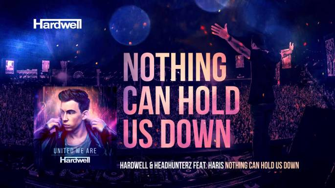 Hardwell and Headhunterz - Nothing Can Hold Us Down